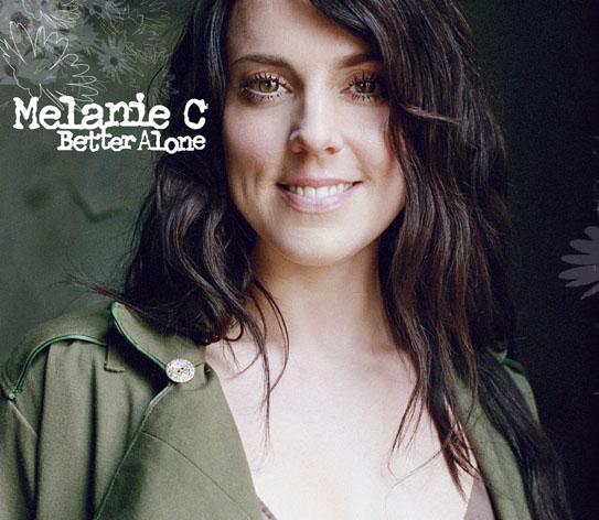 Melanie C - Better Alone CD 1