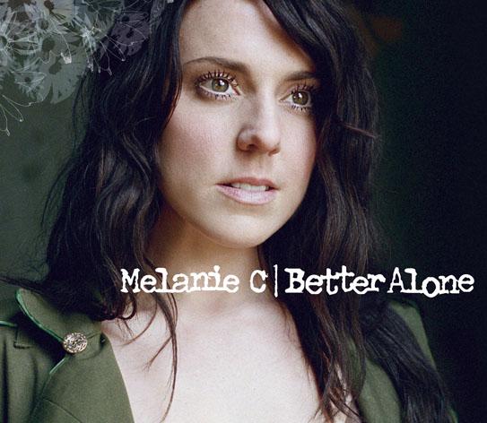 Melanie C - Better Alone CD 2