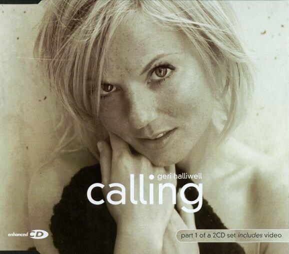 Geri Halliwell - Calling CD 1