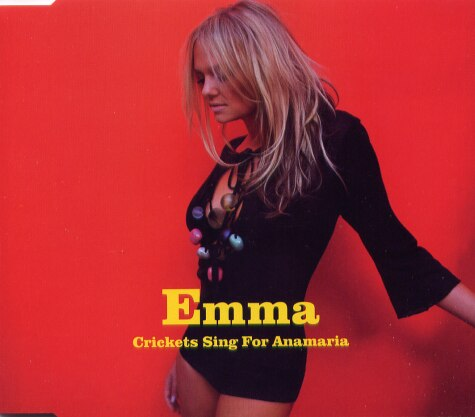 Emma Bunton - Crikets Sing A Song For Anna Maria CD 1